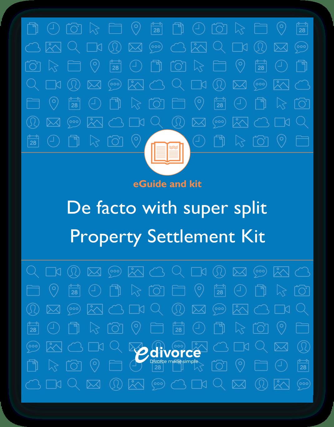 Defacto With Super Split Property Settlement Kit@2x