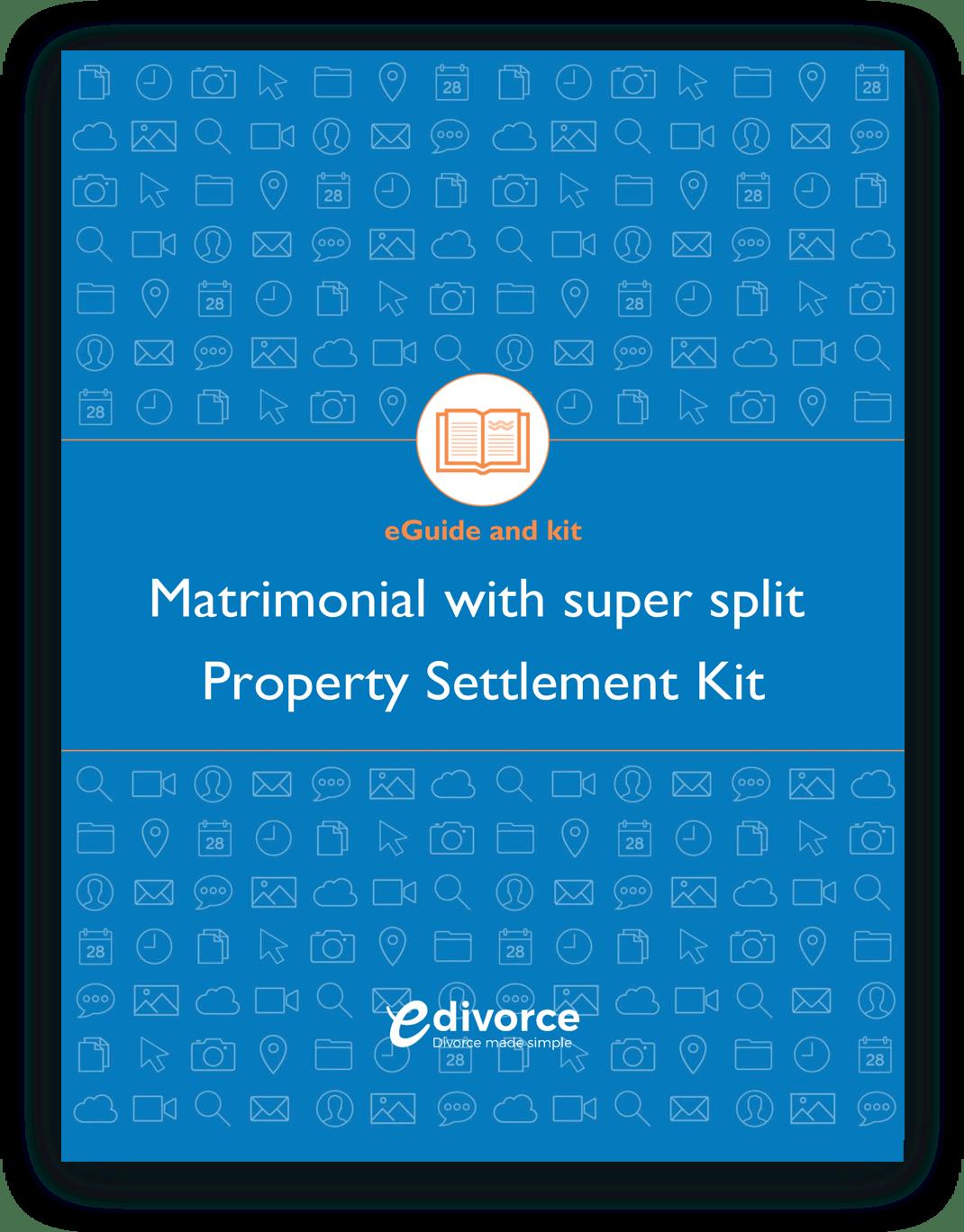 Matrimonials With Super Split Property Settlement Kit@2x